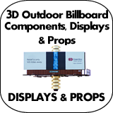 3D Outdoor Billboard Components, Displays & Props